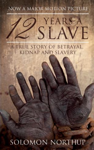 12 years a books 12 years a new that brutally portrays slavery