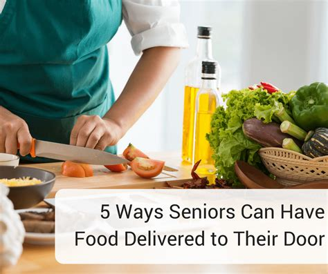 meals delivered to your door 5 ways seniors can food delivered to their door senioradvisor