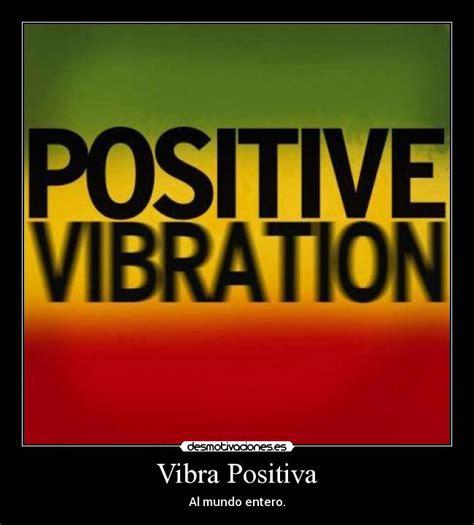imagenes positivas reggae vibra positiva desmotivaciones