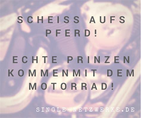 Motorrad Fahren Gedicht by Singles Spr 252 Che Von Singles F 252 R Singles