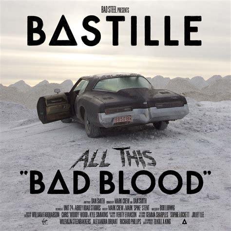 Bastille Bad Blood all this bad blood deluxe edition cd1 bastille mp3 buy tracklist