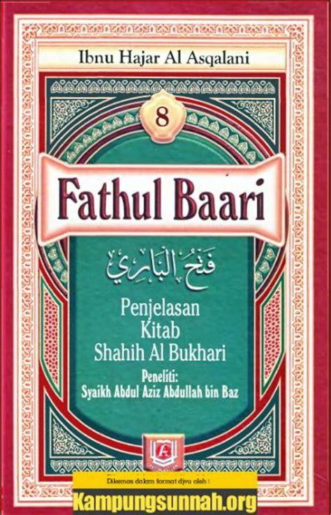 Fathul Baari Jilid 19 Ibnu Hajar Al Asqolani ababil daffaa gratis terjemahan kitab fathul