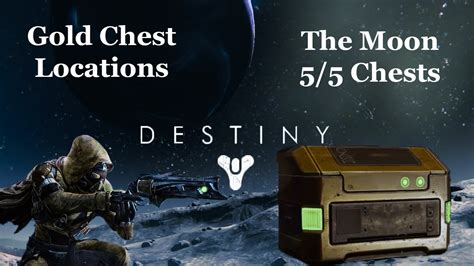 destiny moon gold chest locations youtube