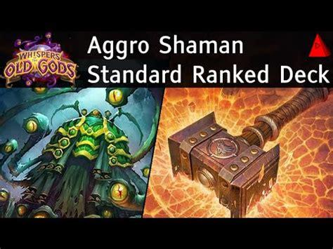 ranked shaman deck aggro shaman whispers of the gods