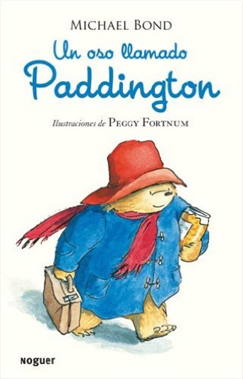 nuevas aventuras de paddington 8427901585 100 libros que los ni 241 os deben leer 1 estandarte