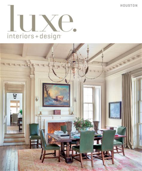 houston remodeling guide 2013 187 download pdf magazines luxe interior design magazine houston edition summer