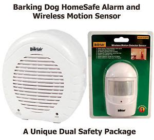 homesafe barking alarm and a wireless home security