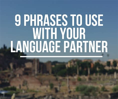 9 Words Use by 9 Phrases To Use With Your Language Partner
