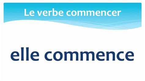 loading pattern en francais the verb to begin in french present tense le verbe
