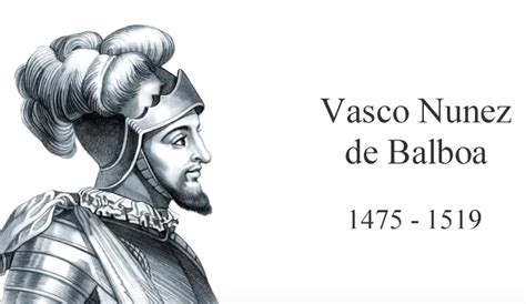 vasco nunez de balboa for pin about vasco nunez de balboa on