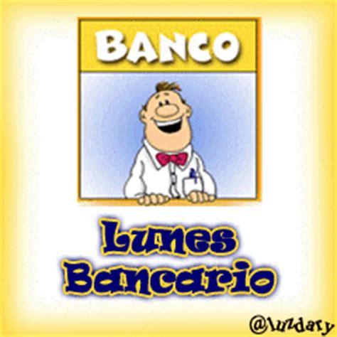 imagenes lunes bancario elpanaberrydroid imagenes animadas para el bbm por