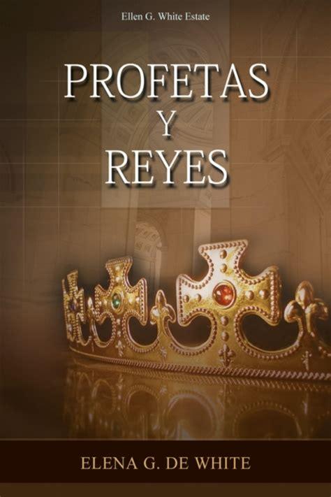 libro los reyes de lo libro para descargar profetas y reyes pedro torres