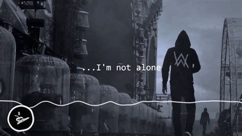 alan walker i m not alone alan walker i m not alone mp3 alan walker you are not