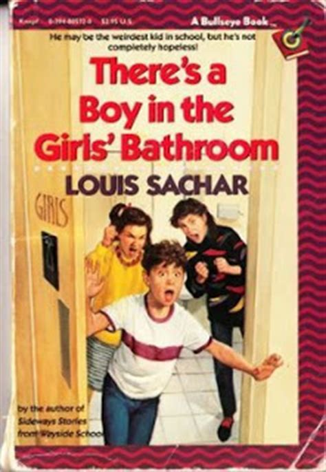 there is a boy in the girls bathroom fabulous reads there s a boy in the girls bathroom by