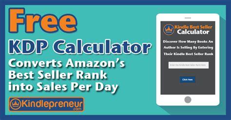amazon s best seller rank kindle best seller calculator converts amazon sales rank