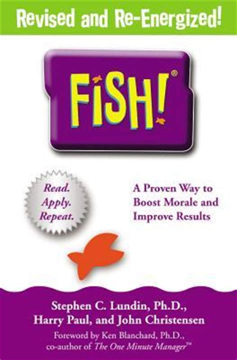 libro fish a remarkable way fish a remarkable way to boost morale and improve results by stephen c lundin reviews
