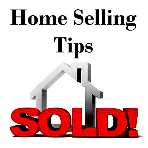 tips for selling house home selling tips part 2