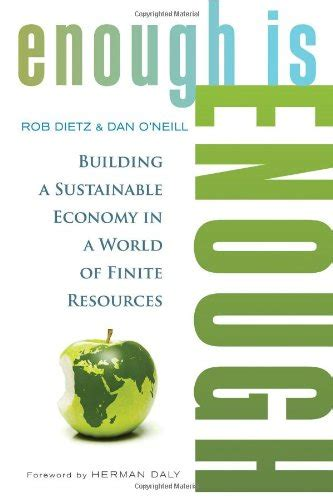 a on a finite earth the political economy of green growth studies comparative energy and environ books libro enough is enough building a sustainable economy in