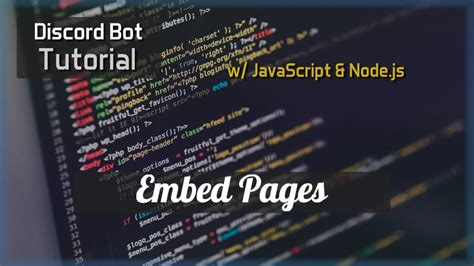 discord bot tutorial discord bot tutorial essentials embed pages youtube