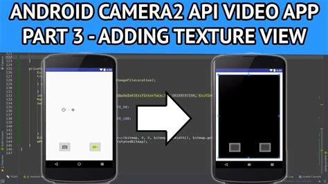 android studio youtube api tutorial android camera2 api video app part 3 adding textureview