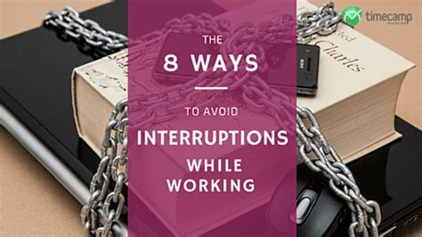 8 Ways To Avoid An Boyfriend by 8 Ways To Avoid Interruptions While Working Timec