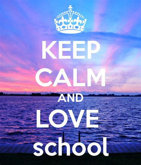 imagenes de keep calm love keep calm and love school poster saryahnoah777 keep