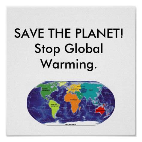 membuat poster global warming global warming poster zazzle