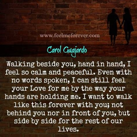 how to your to walk beside you feel me forever our quotes will inspire you and make you feel loved