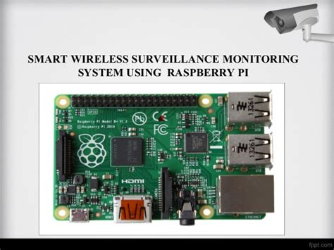 smart wireless surveillance monitoring using raspberry pi