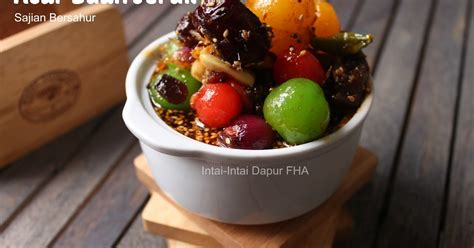 Buah Prunes Dan Jeruk intai intai dapur fha acar buah jeruk