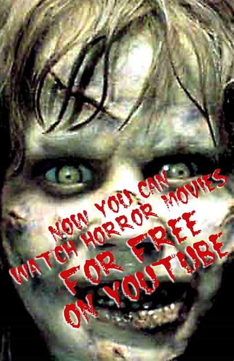 film gratis youtube horror image gallery horror films on youtube