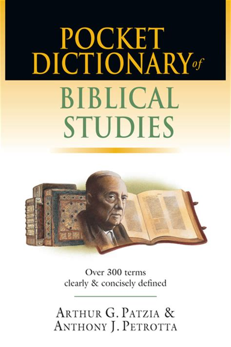 dictionary of isms defining terms from a christian perspective books pocket dictionary of biblical studies 300 terms