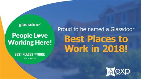 Exp Realty Named A Best Place To Work In Glassdoor S 2018 Glass Door Best Places To Work