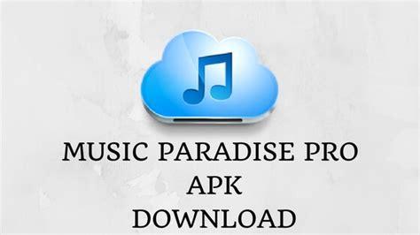 paradise pro apk paradise pro app apk free downloader tech informerz