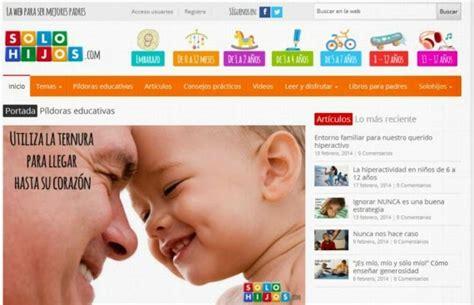 Solohijos El Portal Para Ser Mejores Padres | la apasionante tarea de educar a nuestros hijos recursos