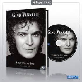 between sand and stardust books gino vannelli italian fan site