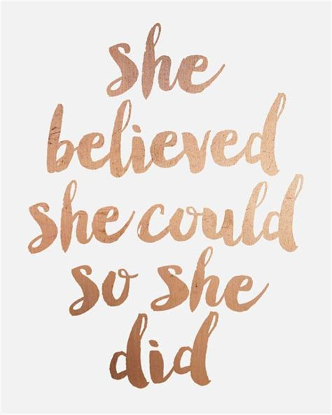 gld quote inspirational print quot she believed she could so she did