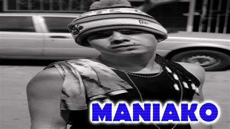 videos de maniako 2016 porque te vas cox ft maniako 2014 doovi