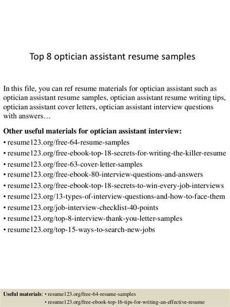 Optician Assistant Sle Resume by Top 8 Optician Assistant Resume Sles