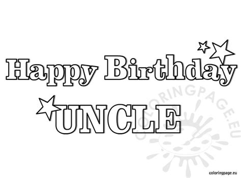 Happy Birthday Uncle Coloring Pages | happy birthday uncle coloring page