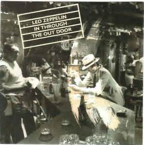 Led Zeppelin In Through The Out Door by Led Zeppelin In Through The Out Door Cd Album At Discogs