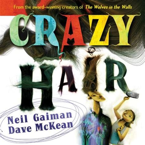 s hair the that grows books hair neil gaiman the childrens book review