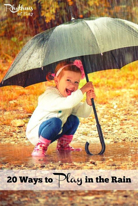 rainy day activities  fun      rains