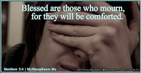blessed are they who mourn for they will be comforted blessed are those who mourn