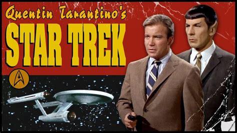 Trek Classic Omnibus spoof touts quentin tarantino s r trek