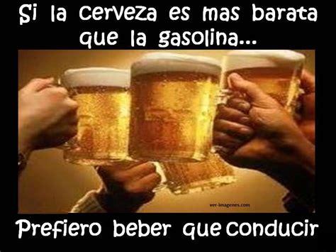 imagenes viernes de cerveza imagen de si la cerveza es mas barata que la gasolina