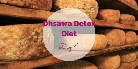 The 10 Ohsawa Detox Diets And What They Cure by Ohsawa Detox Diet Day 4
