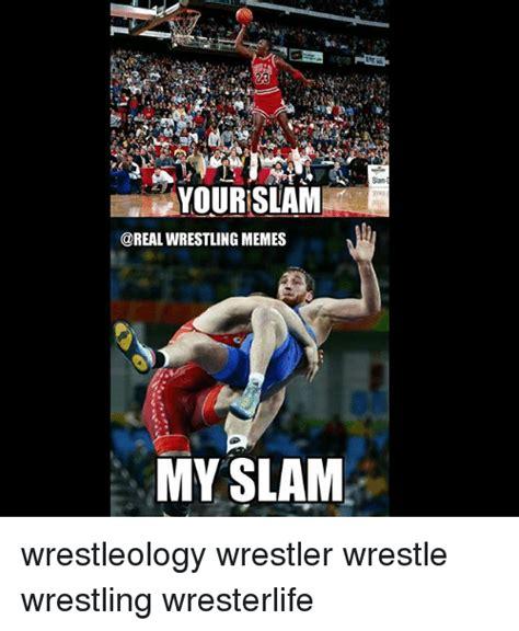Meme Wrestling - siam yourslam wrestling memes my slam wrestleology