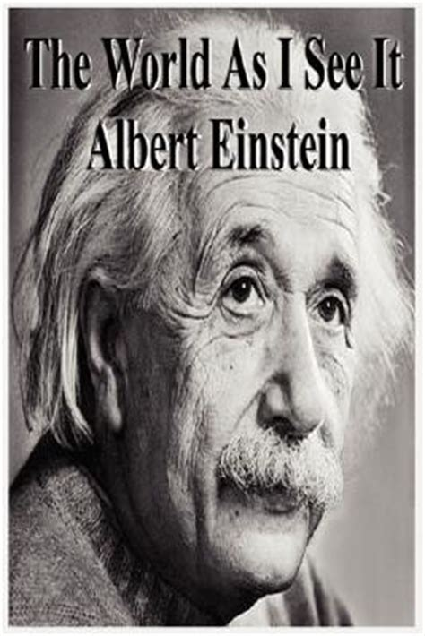 albert einstein biography goodreads the world as i see it by albert einstein reviews