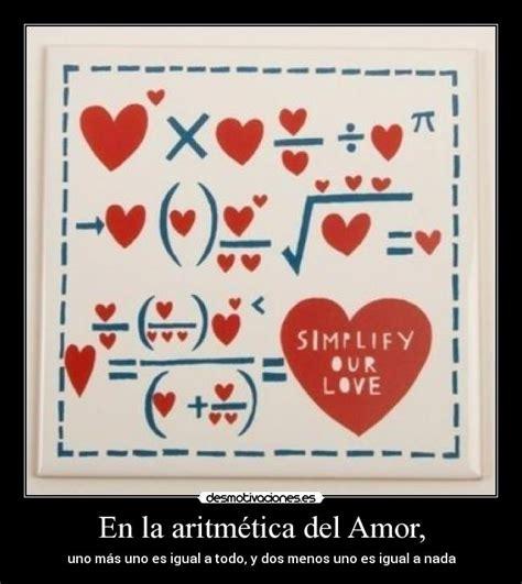 imagenes matematicas de amor en la aritm 233 tica del amor desmotivaciones